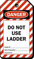 Do Not Use Ladder OSHA Danger Safety Tag