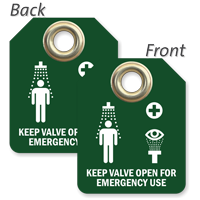 Keep Valve Open For Emergency Use Tag