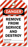 Remove From Service And Destroy Ladder Danger Tag