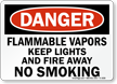 Flammable Vapors No Smoking OSHA Danger Sign