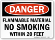 OSHA Danger, Flammable Material No Smoking Sign