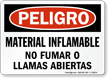 Material Inflamable No Fumar Llamas Abiertas Spanish Sign