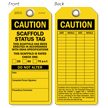 Caution Scaffold Status Tag