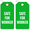 Safe For Worker Safe Equipment Tag