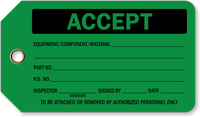 Accept Plastic Tags, Vinyl Inspection Tag