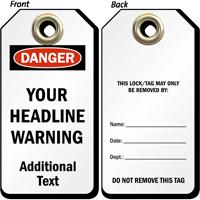 Add Headline Warning Custom OSHA Danger Tag