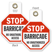 Barricade No Unauthorized Access Stop Tag