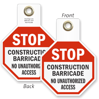 Construction Barricade No Access Stop Tag