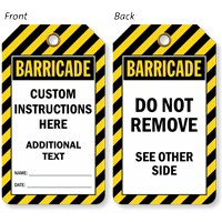 Custom Instructions Barricade Tag