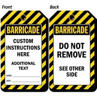 Custom Instructions Barricade Tag