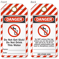 Danger Do Not Get Sick Do Not Drink This Water Tag