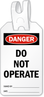 Do Not Operate Danger Self Locking Tag