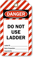 Do Not Use Ladder OSHA Danger Safety Tag