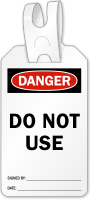 Do Not Use Self Locking Tag