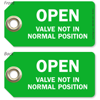 Open Valve Not In Normal Position Tag