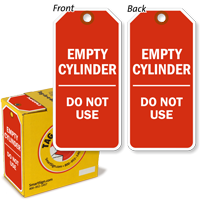 Empty gas cylinder tag outlasts weather.