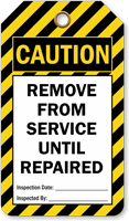 Remove From Service Until Repaired Ladder Caution Tag