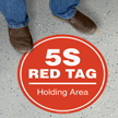 5S Red Tag Holding Area Floor Sign