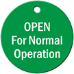 Open For Normal Operation Engraved Valve Tag