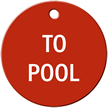 To Pool Stock Engraved Valve Circular Tag