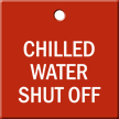 Chilled Water Shut Off Engraved Valve Tag
