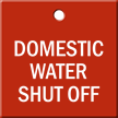 Domestic Water Shut Off Engraved Valve Tag