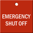 Emergency Shut Off Engraved Valve Tag