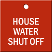 House Water Shut Off Engraved Valve Tag