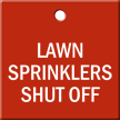 Lawn Sprinklers Shut Off Engraved Valve Tag