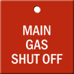 Main Gas Shut Off Engraved Valve Tag