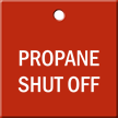 Propane Shut Off Engraved Valve Tag
