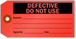 Defective Do Not Use Repair Tag