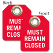 Must Remain Closed Mini Tag
