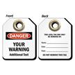 Warning And Additional Text Custom OSHA Danger Micro Tag