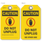 Do Not Unplug Caution Tag